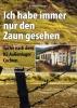 Ich habe immer nur den Zaun gesehen - Ernst Heimes liest